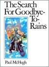 Goodbye-to-Rains