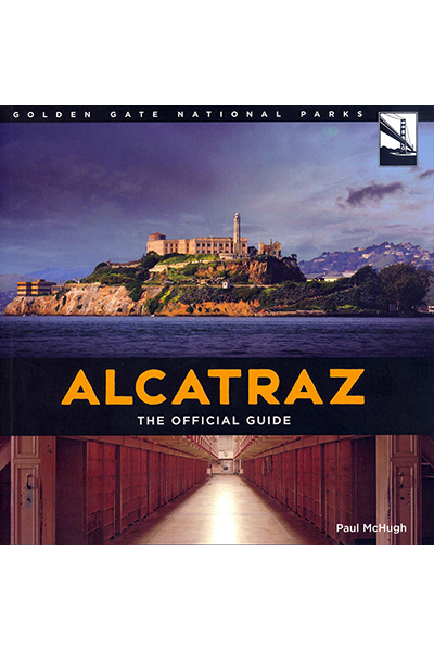 Alcatraz The Official Guide