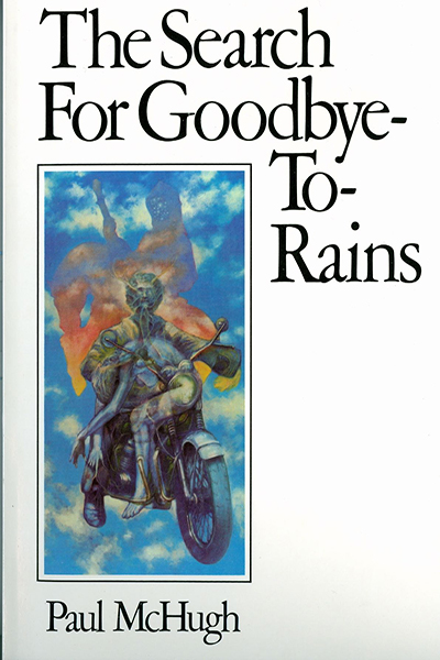 The Search for Goodbye-To-Rains